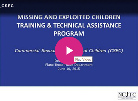 Commercial Sexual Exploitation of Children (CSEC)