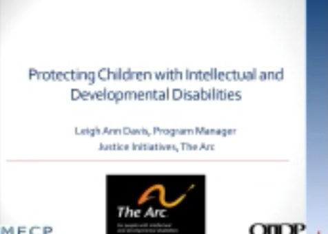 Protecting Children with Intellectual and Developmental Disabilities