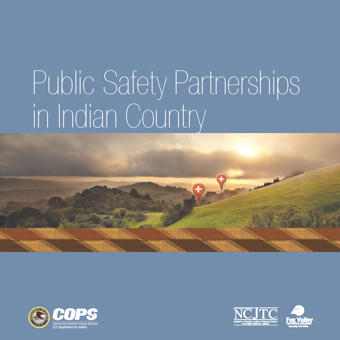 Public Safety Partnerships in Indian Country