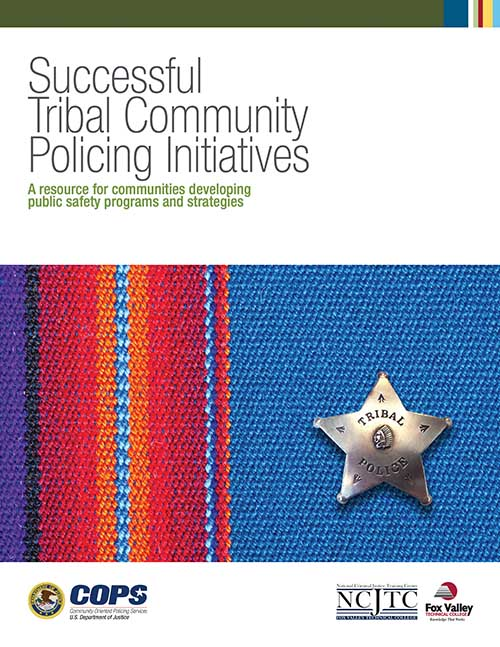 Successful Tribal Community Policing Initiatives