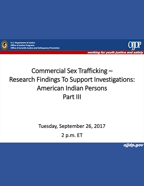 Commercial Sex Trafficking – Using Research Findings to Support Investigations Part 3