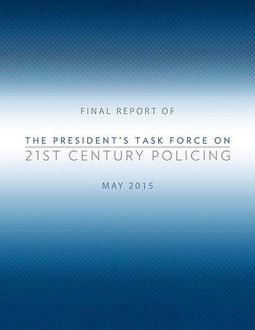 Final Report on the President's Task Force on 21st Century Policing