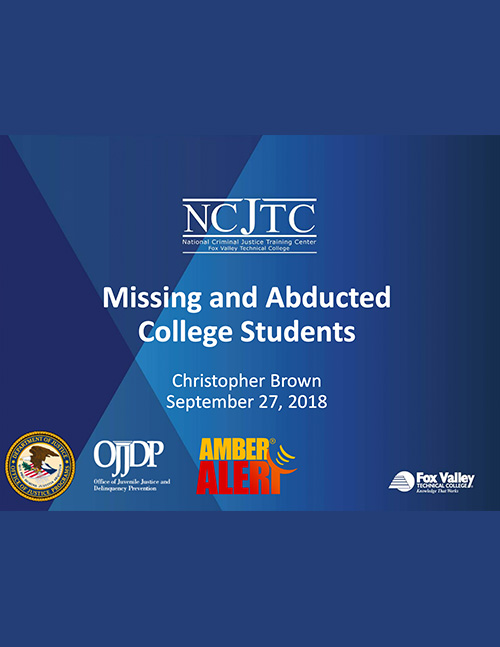 Missing and Abducted College Students Webinar Presentation