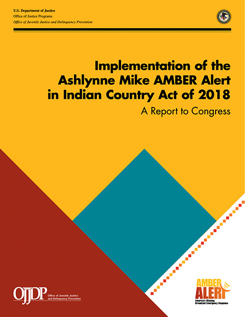 Implementation of the Ashlynne Mike AMBER Alert in Indian Country Act of 2018