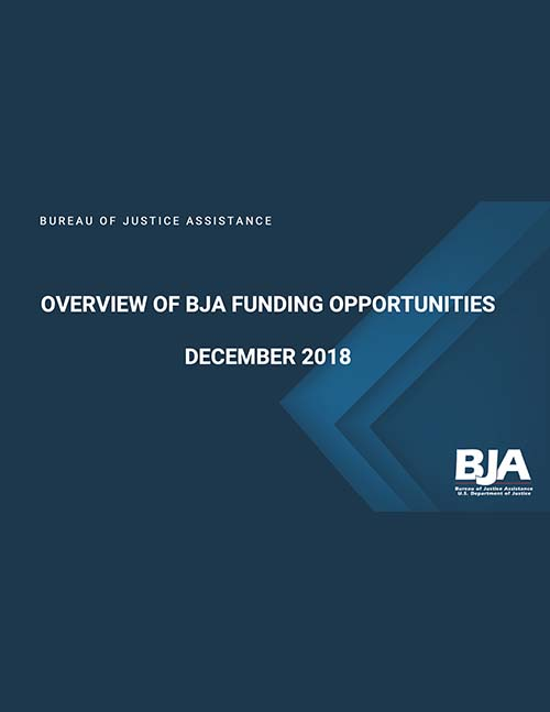2018 CTAS Overview of BJA Funding Opportunities