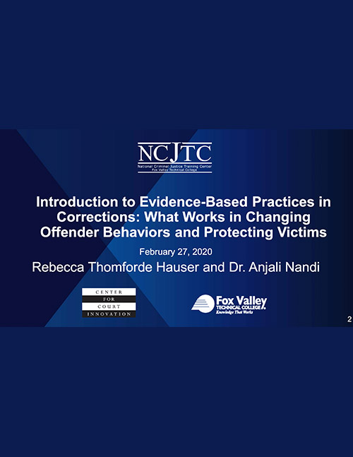 Introduction to Evidence-Based Practices in Corrections Slide Deck
