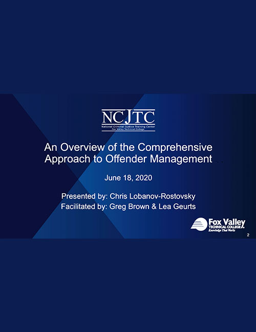 A Comprehensive Approach to Offender Management