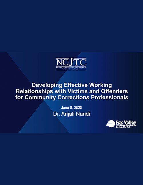 Developing Effective Relationships with Victims and Offenders - Webinar 6-5-20