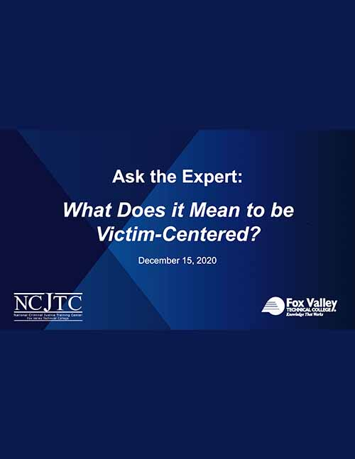 What Does it Mean to be Victim-Centered - Powerpoint Presentation